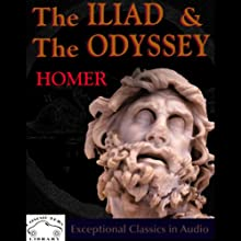 The Iliad & The Odyssey Audiobook by  Homer Narrated by John Lescault