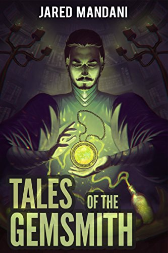Tales of the Gemsmith - Chapter 01: A LitRPG Adventure Series (Aldaron Worlds) cover