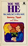 You, Me, He, Sammy Tippit and Jerry B. Jenkins, 088207766X