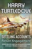 Settling Accounts: Return Engagement (American Empire) by Harry Turtledove (11-Oct-2004) Hardcover