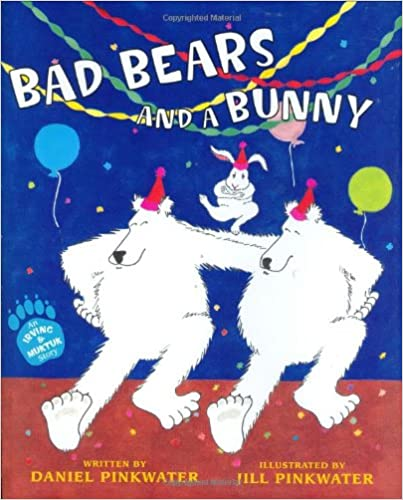Download full text books for free Bad Bears and a Bunny: An Irving and Muktuk Story (Irving & Muktuk Story) by Daniel Pinkwater ePub