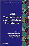 ABC Transporters and Multidrug Resistance