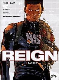 Reign, tome 1 : Day-one par  Jim