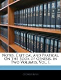 Notes, Critical and Pratical, on the Book of Genesis In, George Bush, 1144842646