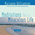 Meditations for a Miraculous Life: 2-...