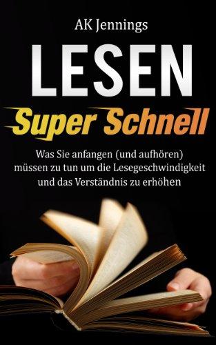 Super Schnell Lesen (German Edition)