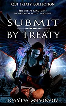 Submit By Treaty (Alien Shapeshifter Romance) (Qui Treaty Collection Book 5) by [Stonor, Kayla]