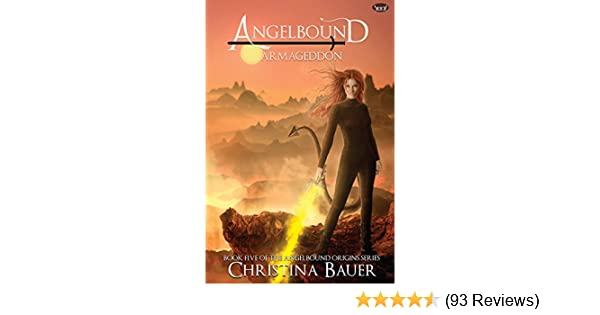Amazon armageddon angelbound origins book 6 ebook christina amazon armageddon angelbound origins book 6 ebook christina bauer kindle store malvernweather Images