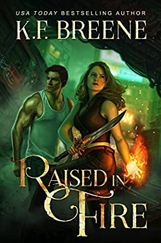 Raised in Fire (Fire and Ice Trilogy Book 2) (Born In Fire)
