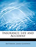 img - for Insurance; Life and Accident book / textbook / text book