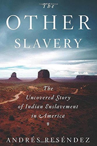 The Other Slavery: The Uncovered Story of Indian Enslavement in America (25 Body Parts In Spanish And English)
