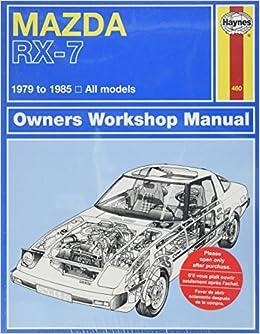 mazda rx 7 rotary 1979 thru 1985 all models automative repair mazda rx 7 rotary 1979 thru 1985 all models automative repair manual john haynes 0038345004605 amazon com books