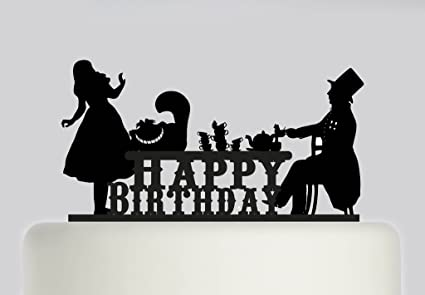 Image Unavailable Not Available For Colour Alice In Wonderland Mad Hatters Tea Party Happy Birthday Acrylic Cake Topper