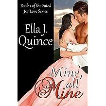 Mine, All Mine: A Fated for Love Novel
