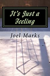 It's Just a Feeling: The Philosophy of Desirism
