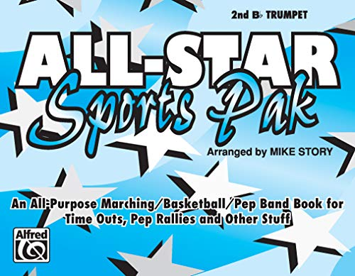 All-Star Sports Pak (An All-Purpose Marching/Basketball/Pep Band Book for Time Outs, Pep Rallies and Other Stuff): 2nd B