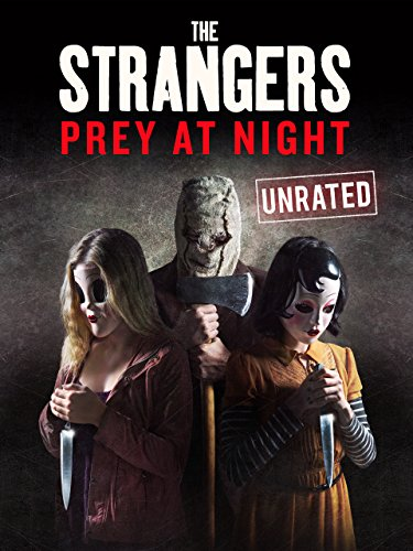 The Strangers: Prey at Night (Unrated) by