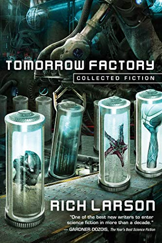 Tomorrow Factory: Collected Fiction (Best Alternate Reality Games)