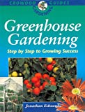 Greenhouse Gardening, Jonathan Edwards, 185223976X