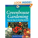 Greenhouse Gardening: Step by Step to Growing Success (Crowood Gardening Guides)