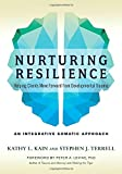 #2: Nurturing Resilience: Helping Clients Move Forward from Developmental Trauma-An Integrative Somatic Approach