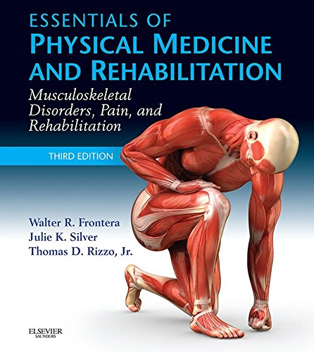 Essentials of Physical Medicine and Rehabilitation Pdf