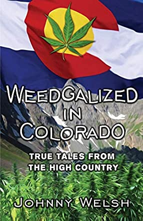 Weedgalized in Colorado