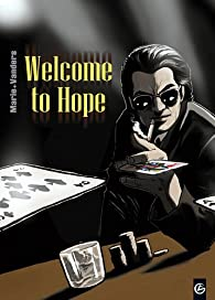 Welcome to Hope - Tomes 1 à 3  par Damien Marie
