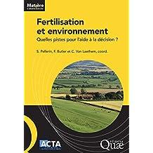 Fertilisation et environnement: Quelles pistes pour l'aide à la décision ? (Matière à débattre et décider) (French Edition)