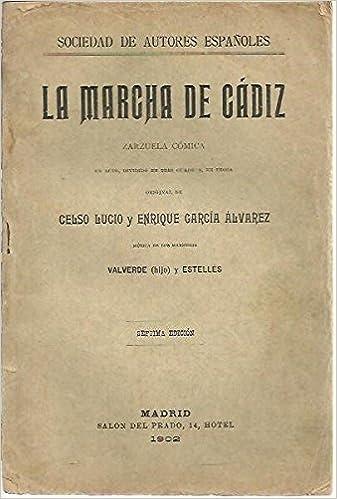Amazon.com: LA MARCHA DE CADIZ.: Celso. GARCIA ALVAREZ ...