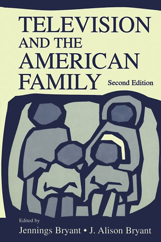 Download Television and the American Family (Routledge Communication Series) Pdf