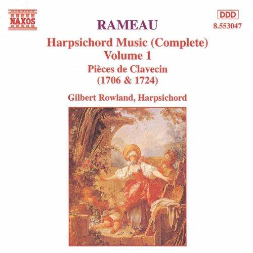 Rameau: Harpsichord Music, Vol. (Harpsichord Music)