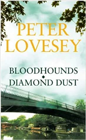 Peter Lovesey Omnibus: Bloodhounds; Diamond Dust by Peter Lovesey (2004-05-03)
