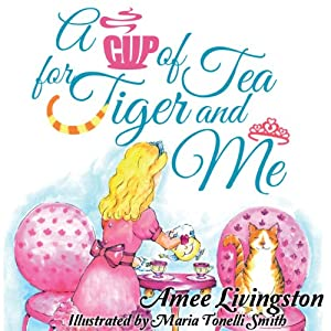 A Cup of Tea for Tiger and Me Audiobook