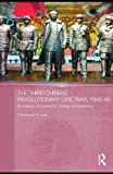 The Third Chinese Revolutionary Civil War, 1945-49: An Analysis of Communist Strategy and Leadership (Asian States and Empires), Christopher R. Lew, 0415777305