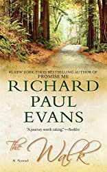 The Walk: A Novel (Pocket Readers Guide) by Evans, Richard Paul (2011) Mass Market Paperback