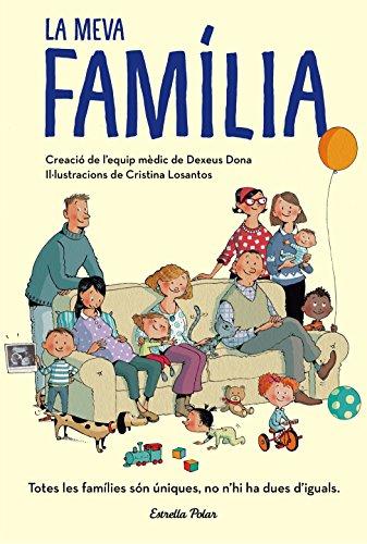 La meva família (Llibres de coneixement) por Cristina Losantos,Dexeus Mujer