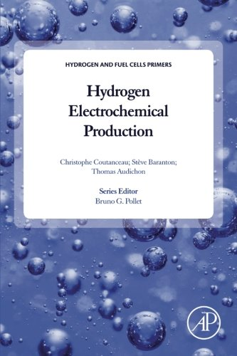 Hydrogen Electrochemical Production (Hydrogen and Fuel Cells Primers)