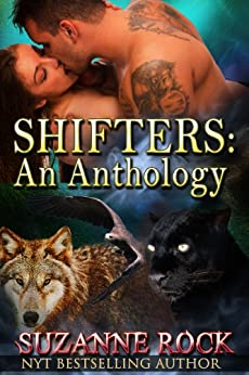 Shifters: An Anthology by [Rock, Suzanne]
