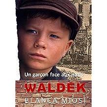 WALDEK: Un garçon face aux nazis (French Edition)