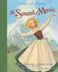 Watch the hills literally come alivein this magnificent pop-up adventure drawn fromRodgers & Hammerstein's classic, The Sound of Music.With paper engineering as unforgettable as eachtimeless melody, The Sound of Music transports readersto...