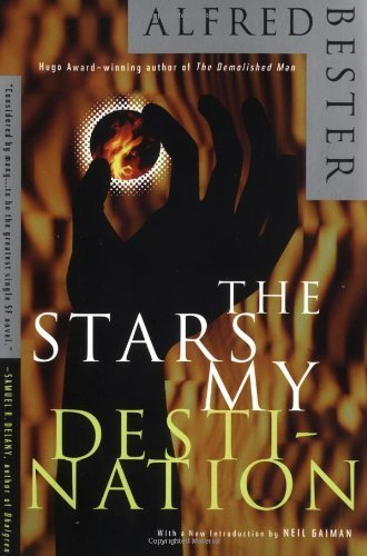 The Stars My Destination by Alfred Bester(July 2, 1996) Paperback
