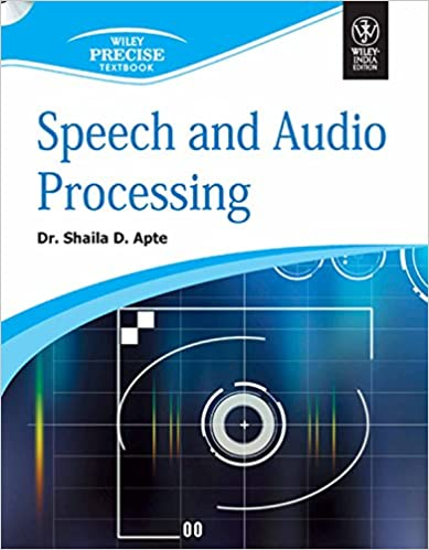 Speech and Audio Processing Kindle Edition