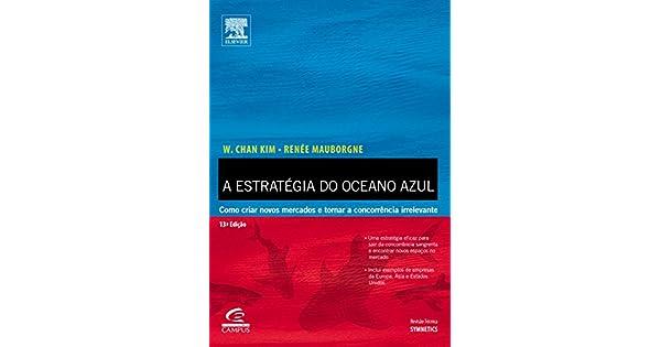 059b2088822c9 Livro - A Estratégia do Oceano Azul na Amazon.com.br