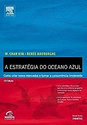 Estrategia do Oceano Azul - Blue Ocean Strategy (Em Portugues do Brasil)