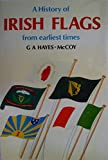 img - for A History of Irish Flags from Earliest Times book / textbook / text book