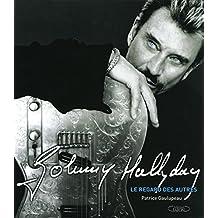 Johnny Hallyday: Le regard des autres