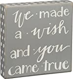 we made a wish and you came true - Primitives By Kathy Box Sign, We Made a Wish and You Came True, 8