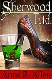 Sherwood Ltd.: The Camilla Randall Mysteries