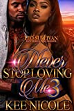 download ebook never stop loving me 3: a houston love story pdf epub